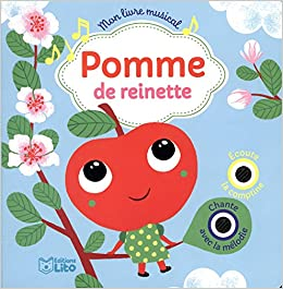 Amazon Fr Mon Livre Musical Pomme De Reinette Des 18