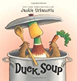 By Jackie Urbanovic Duck Soup (1st Printing) [Hardcover]