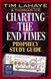 Charting the End Times Prophecy Study Guide (Tim LaHaye Prophecy Library(TM))