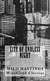 City of Endless Night (Wiseblood Classics)