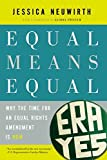 img - for Equal Means Equal: Why the Time for an Equal Rights Amendment Is Now book / textbook / text book