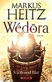 Wédora – Staub und Blut: Roman