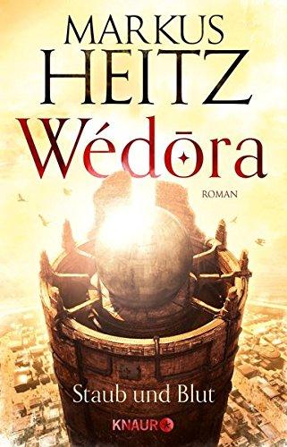 Wédora – Staub und Blut: Roman (Die Sandmeer-Chroniken, Band 1)
