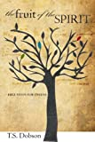 The Fruit of the Spirit: A Bible Study for Tweens (Preteens)