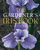 The Gardener's Iris Book, William Shear, 1561582409