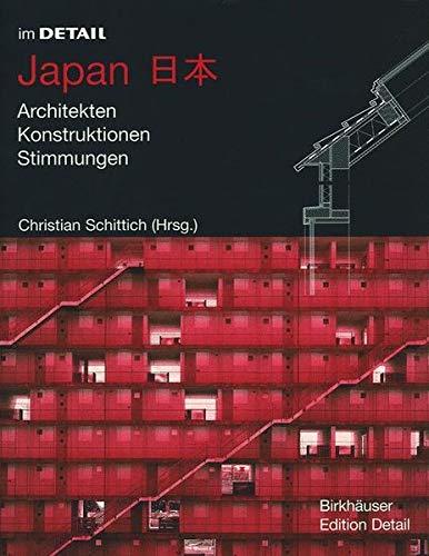 Japan: Architekten, Konstruktionen, Stimmungen (In Detail (Deutsch)) Gebundenes Buch – 25. Oktober 2002 Christian Schittich Birkhäuser 3764367563 MAK_9783764367565