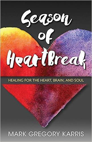 Season of Heartbreak by Mark Gregory Karris | book review