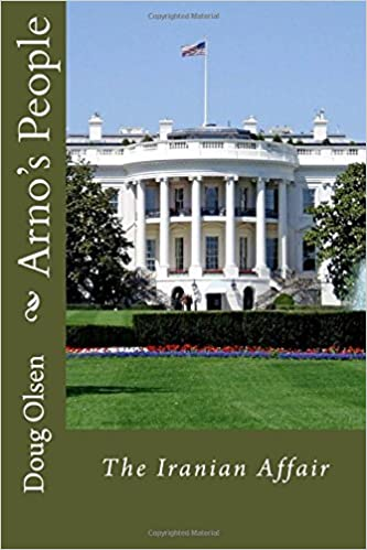 Arnos People: the Iranian Affair (Arno Rotar Adventures Book 1)