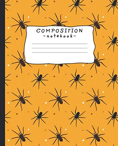Funny Halloween Songs And Poems (Composition Notebook: Halloween spiders, wide ruled, 110 pages, 7.5 x 9.25 - Black lined white paper)