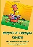 Memoirs of a Barnyard Chicken, Lea Thorbecke, 1497486475