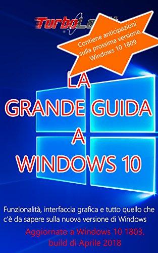 Amazon com: La Grande Guida a Windows 10 - 3a edizione