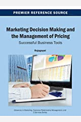 Marketing Decision Making and the Management of Pricing: Successful Business Tools (Advances in Marketing, Customer Relationship Management, and) by Rajagopal (2013-05-31) Hardcover