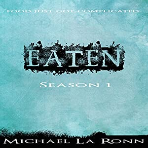 Eaten Season 1 Audiobook