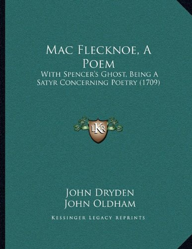 mac flecknoe essays • rise of the drama – mystery, miracle, morality plays  o francis bacon – essays  mac flecknoe o john bunyan.