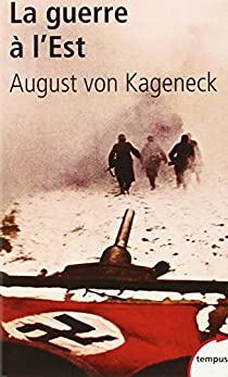 La guerre à l'Est par von Kageneck