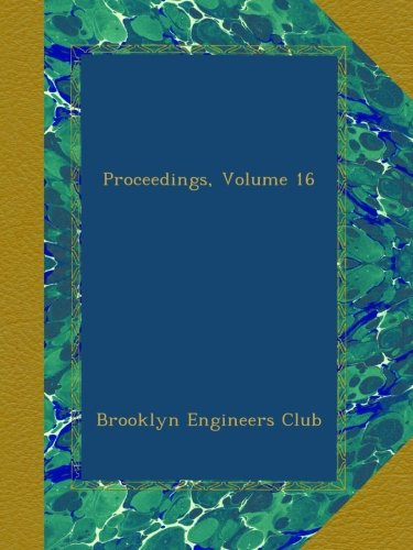 Read Online Proceedings, Volume 16 PDF