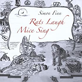 Simon Finn - Rats Laugh Mice Sing