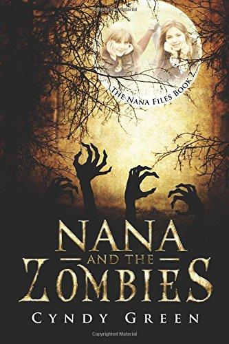 Nana And The Zombies: The Nana Files Book 2 pdf epub