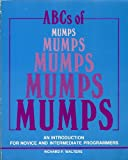 ABCs of MUMPS : An Introduction for Novice and Intermediate Programmers, Richard F. Walters, 1555580173