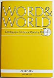 img - for Word & World: Theology for Christian Ministry (Volume 15 Number 1, Winter 1995 book / textbook / text book