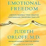 Emotional Freedom | Judith Orloff M.D.