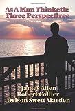 As a Man Thinketh, James Allen and Robert Collier, 1934451703