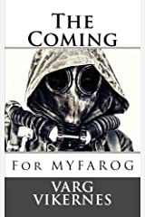 The Coming: For MYFAROG Paperback