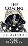 The Coming: For MYFAROG