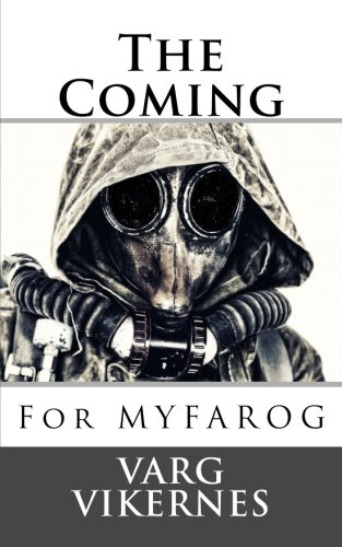 The Coming: For MYFAROG