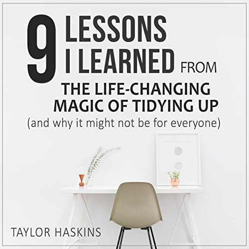 9 Lessons I Learned from The Life Changing Magic of Tidying Up by Marie Kondo