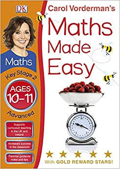 Carol Vorderman's Maths Made Easy, Ages 10-11: Key Stage 2, Advanced