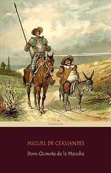 Dom Quixote de la Mancha [com índice ativo] por [de Cervantes Saavedra, Miguel]