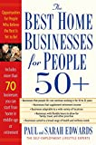Best Home Businesses for People 50+: 70+ Businesses You Can Start From Home in Middle-Age or Retirem