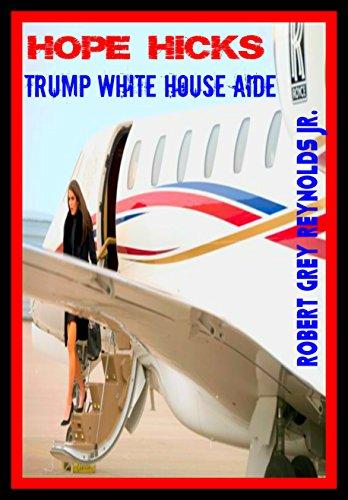 Hope Hicks: Trump White House Aide