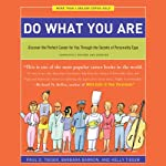 Do What You Are: Discover the Perfect Career for You Through the Secrets of Personality Type | Paul D. Tieger,Barbara Barron,Kelly Tieger