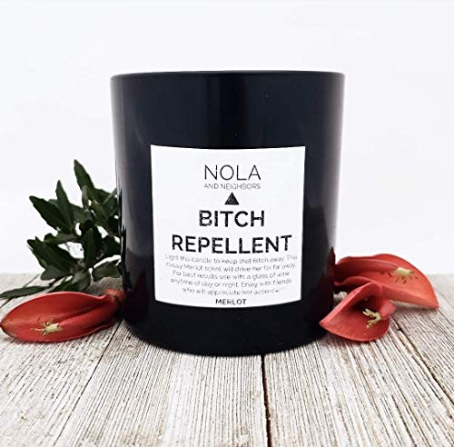 Bitch Repellent, Merlot scented soy candle, Funny gift for wine lover, host, friend, sister, co-worker, pms, breakup, boss -