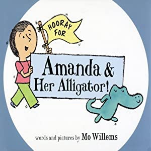 Hooray for Amanda and Her Alligator Audiobook
