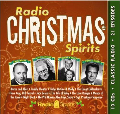 Radio Christmas Spirits (Old Time Radio): Original Radio Broadcasts
