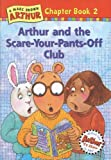 Arthur and the Scare-Your-Pants-Off Club, Stephen Krensky and Marc Brown, 0316115487