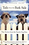 Tails from the Barkside, Brian Kilcommons and Sarah Wilson, 0446676144