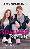 Summer Together (The Summer Series Book 2)