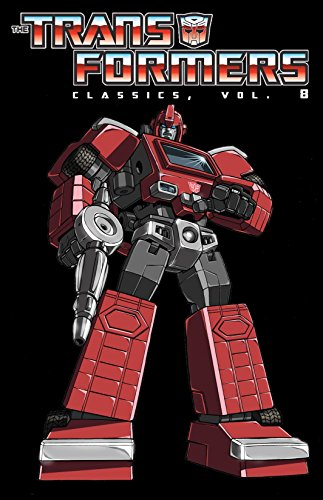 Transformers: Classics Vol. 8 (Transformers Classics)
