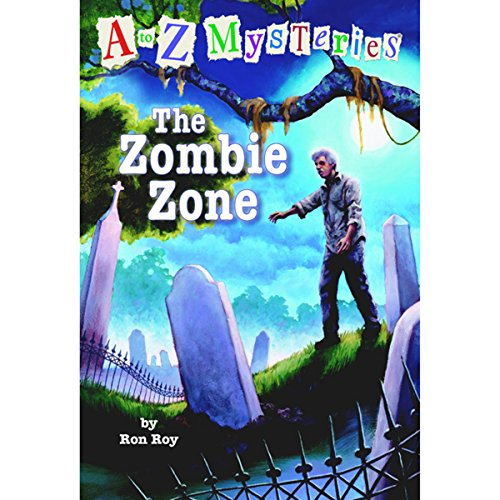 A to Z Mysteries: The Zombie