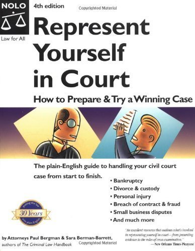 Represent Yourself in Court: How to Prepare and Try a Winning Case by Paul Bergman (2003-02-03)