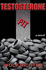 TESTOSTERONE PIT Kindle Edition