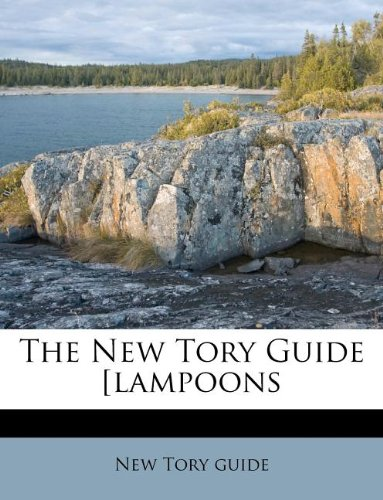 Download The New Tory Guide [lampoons pdf