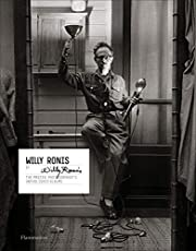 Willy Ronis by Willy Ronis: The Master Photographer's Unpublished Albums (Langue anglaise)
