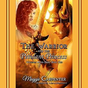 The Warrior and The Petulant Princess Audiobook