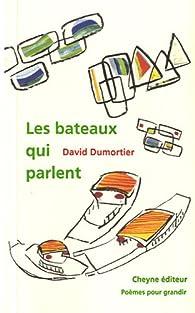 Les bateaux qui parlent par David Dumortier