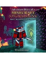 Beyond the Enchanting Portal: Adventure Diary of a Minecraft Swordsman, Book 2